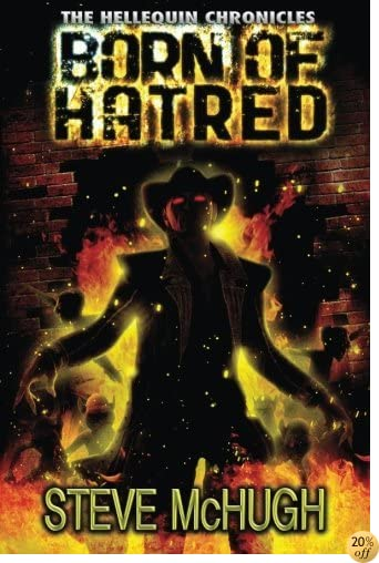 TBorn of Hatred (The Hellequin Chronicles Book 2)
