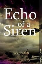 Echo of a Siren -- a sequel to Siren Call by…