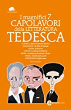 I magnifici 7 capolavori della letteratura…