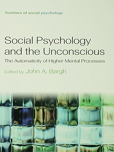 social-psychology-and-the-unconscious-the-automaticity-of-higher-mental-processes-frontiers-of-social-psychology