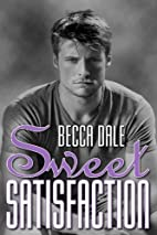 Sweet Satisfaction by Becca Dale
