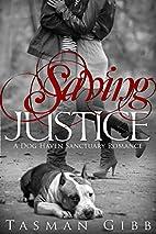 Saving Justice (Dog Haven Sanctuary Romance,…