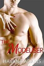 The Modeliser by Havana Adams
