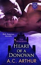 Heart of a Donovan by A. C. Arthur