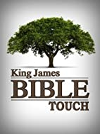 KING JAMES BIBLE TOUCH - 2nd Edition by God
