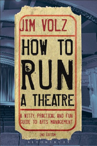 how-to-run-a-theatre-creating-leading-and-managing-professional-theatre