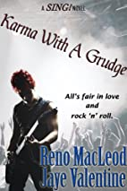 Karma With A Grudge (A SING! Novel) by Reno…