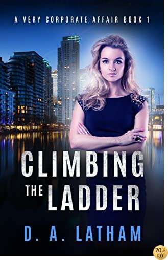 TA Very Corporate Affair Book 1: Climbing the Ladder (The Corporate Series)