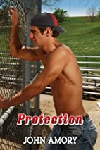 Protection by John Amory