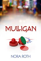 Mulligan by Nora Roth