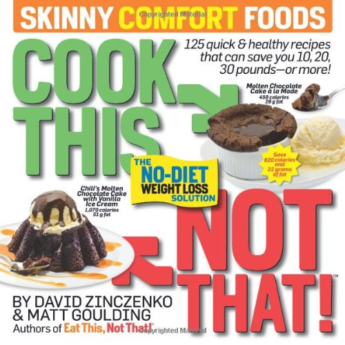 cook-this-not-that-skinny-comfort-foods-125-quick-healthy-meals-that-can-save-you-10-20-30-pounds-or-more