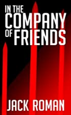 In the Company of Friends (The Vassal…