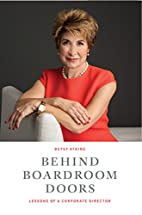 Behind Boardroom Doors: Lessons from a…