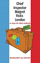 Chief Inspector Maigret Visits London: A…