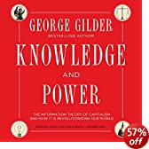 Knowledge and Power: The Information Theory of Capitalism and How It Is Revolutionizing Our World (Unabridged)