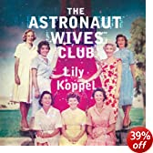 The Astronaut Wives Club (Unabridged)