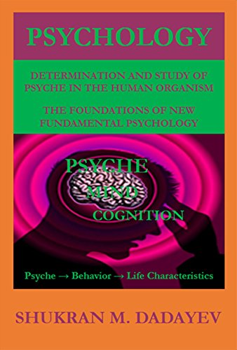 psychology-determination-and-study-of-psyche-in-the-human-organism-foundations-of-new-fundamental-psychology