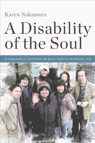 a-disability-of-the-soul-an-ethnography-of-schizophrenia-and-mental-illness-in-contemporary-japan
