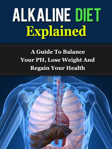 alkaline-diet-explained-a-guide-to-balance-your-ph-lose-weight-and-regain-your-health-alkaline-diet-ph-diet