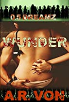 Dreamz (Wunder #0.5) by A. R. Von