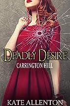 Deadly Desire by Kate Allenton