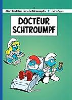 Les Schtroumpfs Lombard - Tome 18 - Docteur…