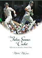 An Indian Summer of Cricket - Reflections on…