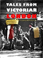 Tales from Victorian London by Henry Mayhew