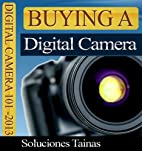 How To Buy A Digital Camera - Digital Camera…
