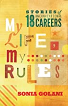 My Life, Mu Rules by Sonia Golani