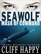 Seawolf Mask of Command by Cliff Happy