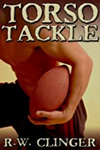 Torso Tackle by R.W. Clinger