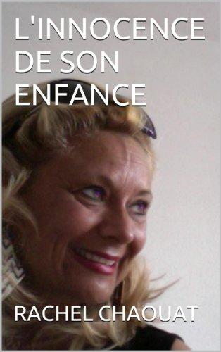 linnocence-de-son-enfance-livre-de-vie-french-edition