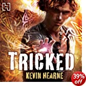 Tricked: The Iron Druid Chronicles, Book 4 (Unabridged)