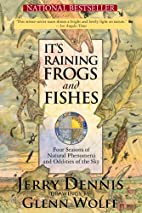 It's Raining Frogs and Fishes: Four…