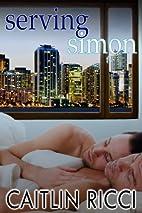 Serving Simon by Caitlin Ricci