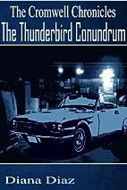 The Thunderbird Conundrum (The Cromwell…