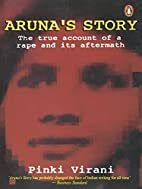 Aruna's Story: The True account of a…