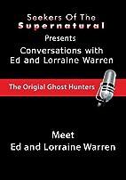 Meet Ed and Lorraine Warren (Conversations…