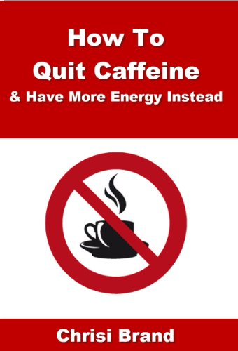 how-to-quit-caffeine-caffeine-side-effects-whats-in-caffeine-and-how-to-quit