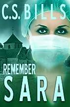 Remember Sara (The Women of Mt. Carmel Book…
