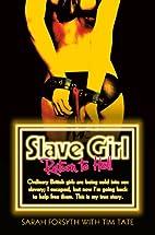 Slave Girl: Return to Hell by Sarah Forsyth