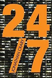 24/7: Late Capitalism and the Ends of Sleep…