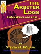 The Arbiter Logs: A Man Walks Into a Bar by…