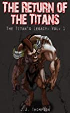 The Return of the Titans (The Titan's…