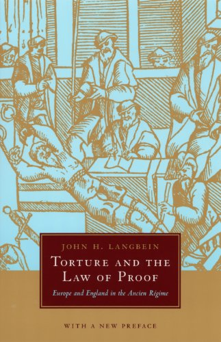 torture-and-the-law-of-proof-europe-and-england-in-the-ancien-rgime