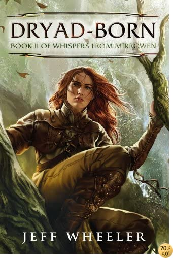 TDryad-Born (Whispers from Mirrowen Book 2)
