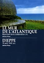 Le Mur de l'Atlantique : Monument de la…
