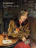 Le Sursis - tome 2 - Le Sursis by Gibrat