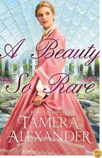 TA Beauty So Rare (A Belmont Mansion Novel Book #2)